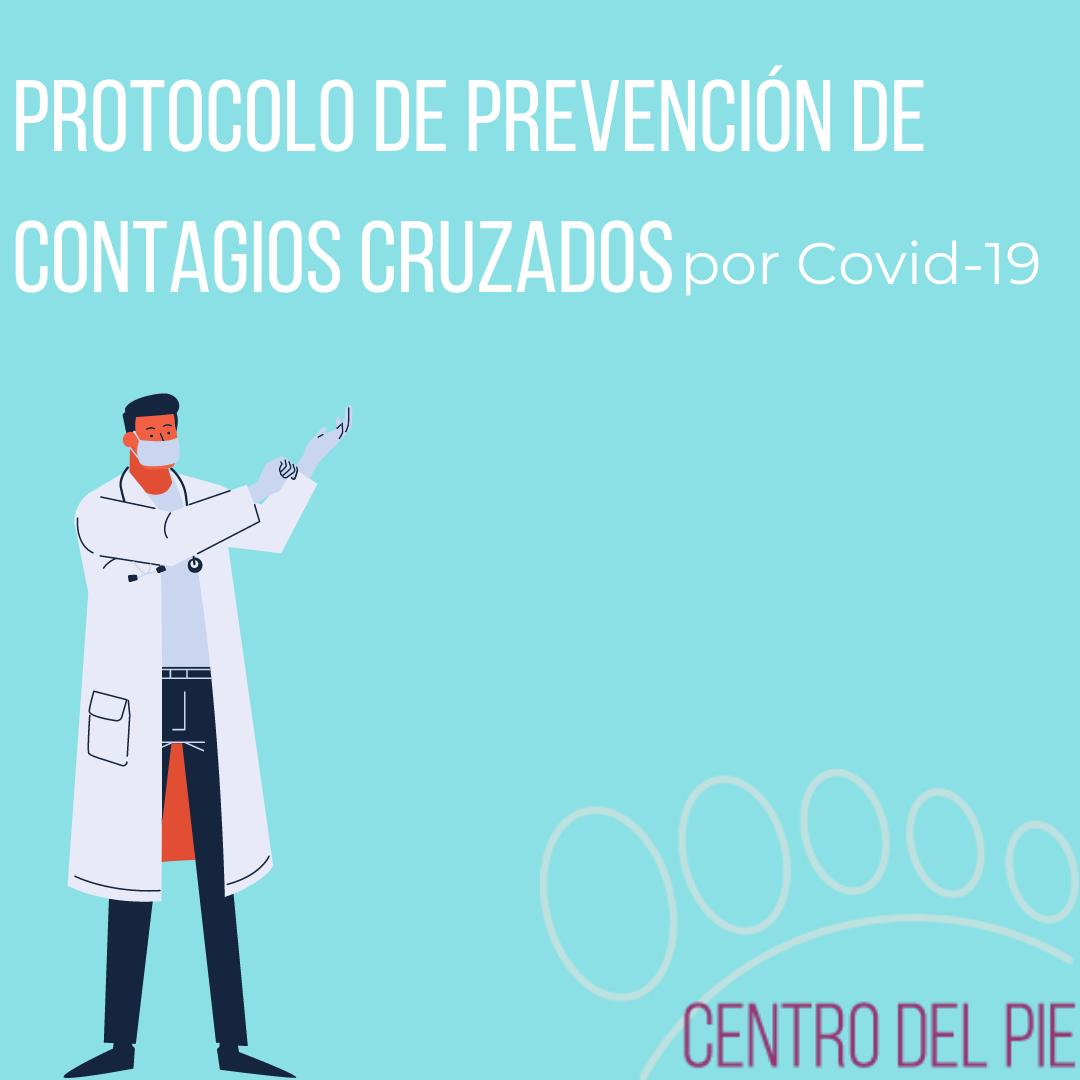 Protocolo especial para la prevención de contagios cruzados por el Covid-19
